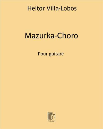 """Mazurka-Choro (extrait n. 1 de la """"Suite populaire Brésilienne"""")"""