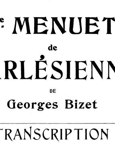 L'Arlésienne Menuet Op. 93, No. 2
