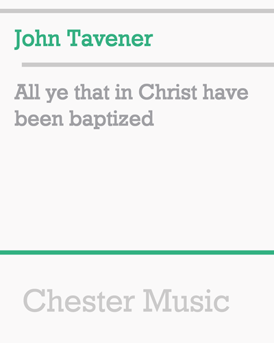 All ye that in Christ have been baptized