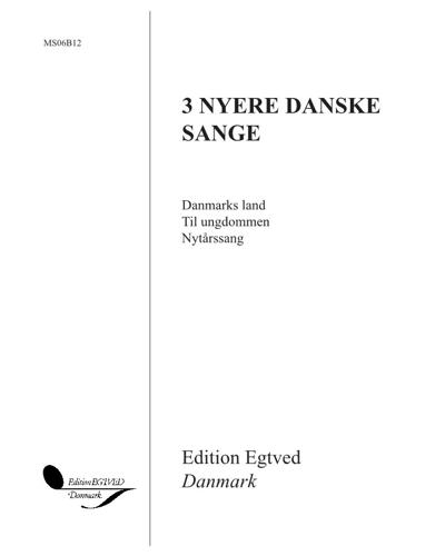3 Nyere danske sange