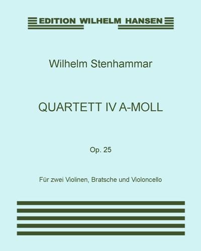 Quartett IV A-Moll, Op. 25