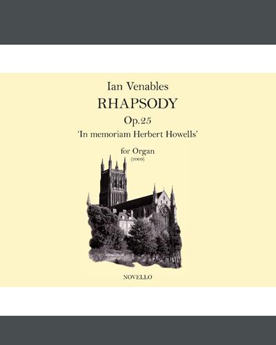 Rhapsody, Op. 25 (for Organ)