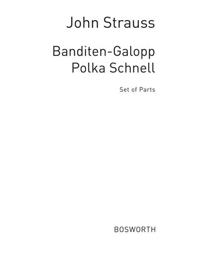 Banditen-Galopp, Op. 378