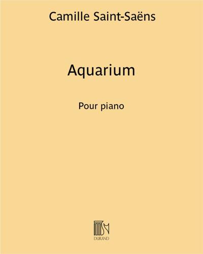 """Aquarium (extrait du """"Carnaval des animaux"""") - Pour piano"""