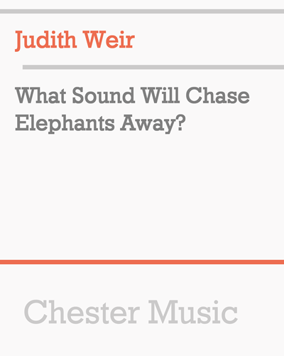 What Sound Will Chase Elephants Away?