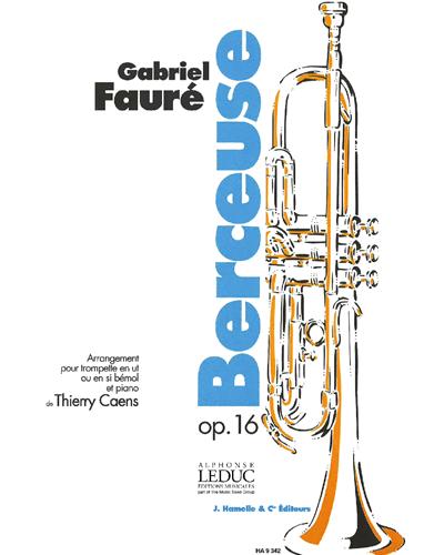 Berceuse Op. 16 (Arrangement pour Trompette en Ut ou en Si bémol et Piano)