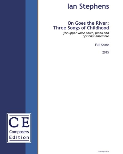 On Goes the River : Three Songs of Childhood