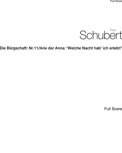 """Die Bürgschaft: Nr.11/Arie der Anna: """"Welche Nacht hab' ich erlebt!"""""""