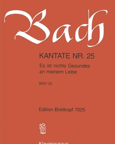 """Kantate BWV 25 """"Es ist nichts Gesundes an meinem Leibe"""""""