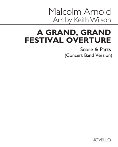 A Grand, Grand Festival Overture, Op. 57 [Concert Band Version]