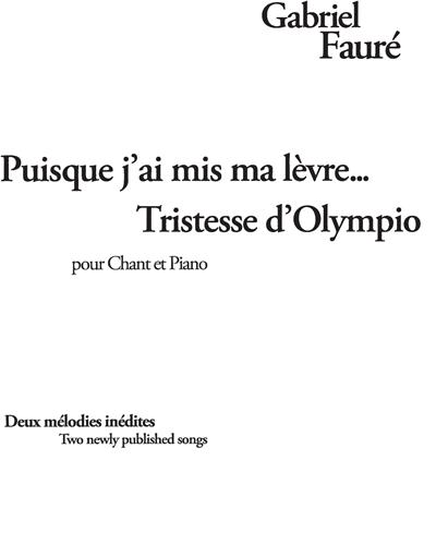 """""""Puisque j'ai mis ma Lèvre..."""" et """"Tristesse d'Olympio"""""""