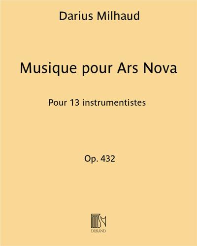 Musique pour Ars Nova Op. 432