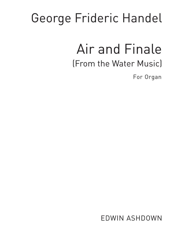 "Air and Finale from the ""Water Music"""