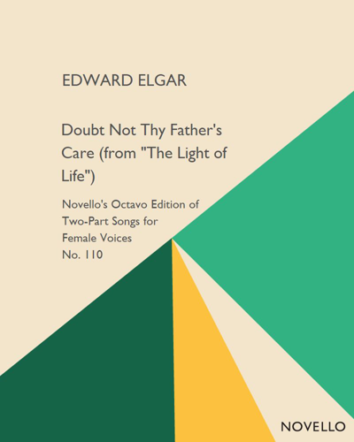 """Doubt Not Thy Father's Care (from """"The Light of Life"""")"""