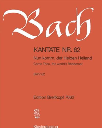 """Kantate BWV 62 """"Nun komm, der Heiden Heiland"""""""