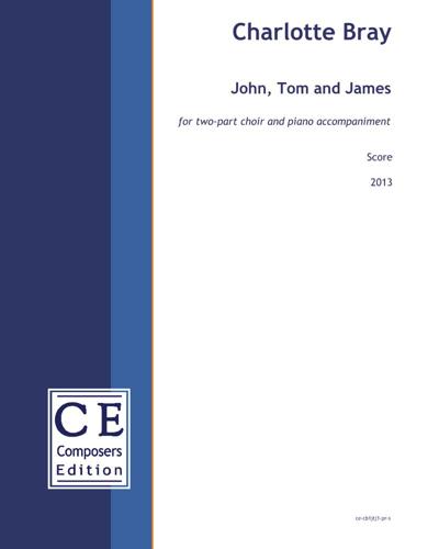 John, Tom and James