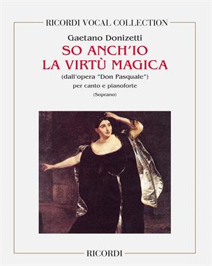 """So anch'io la virtù magica (dall'opera """"Don Pasquale"""")"""