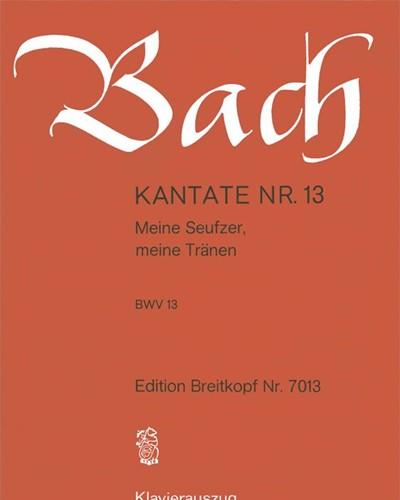 """Kantate BWV 13 """"Meine Seufzer, meine Tränen"""""""