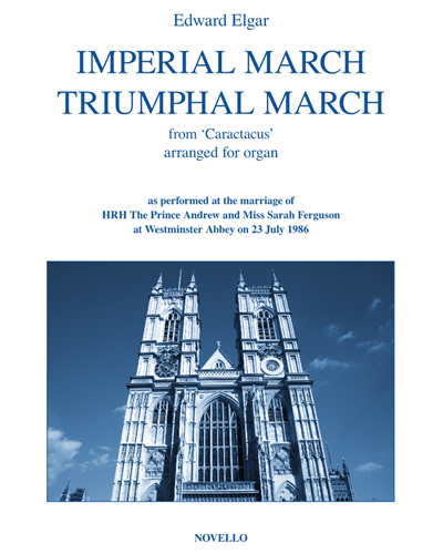 """Imperal March & Triumphal March (from """"Caractacus"""")"""
