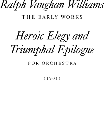 Heroic Elegy & Triumphal Epilogue