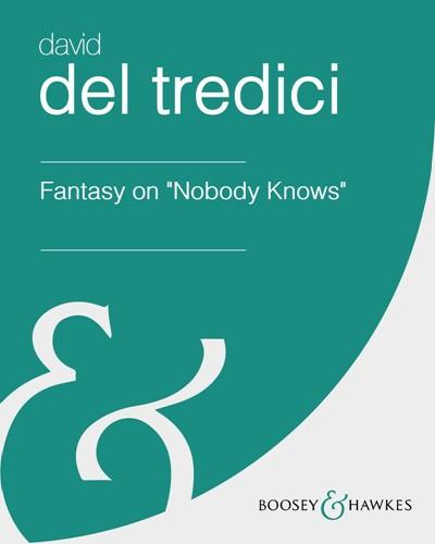 "Fantasy on ""Nobody Knows"""