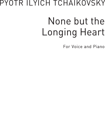 None but the Longing Heart in E Flat Major