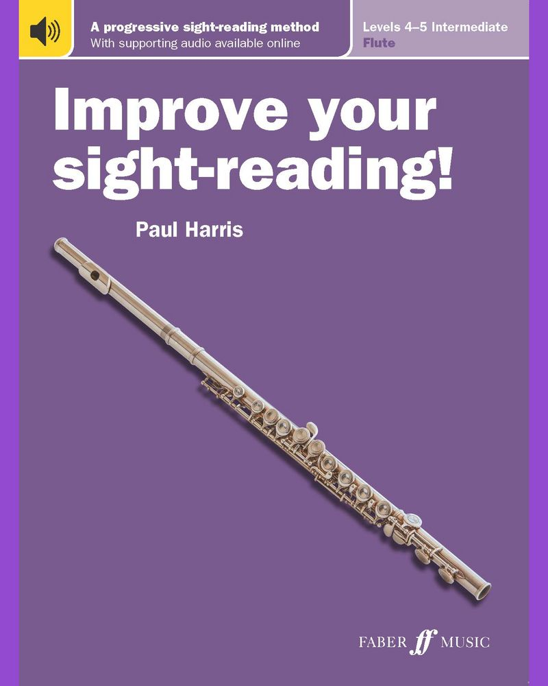 Improve your sight-reading! Flute Levels 4-5