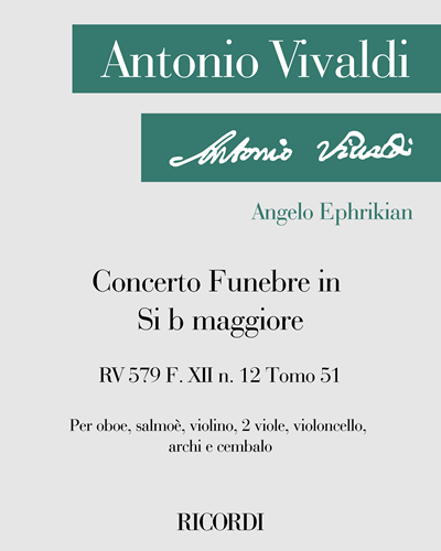 Concerto Funebre in Si b maggiore RV 579 F. XII n. 12 Tomo 51