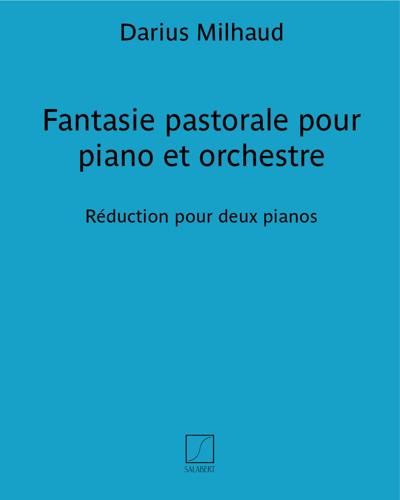 Fantasie pastorale pour piano et orchestre