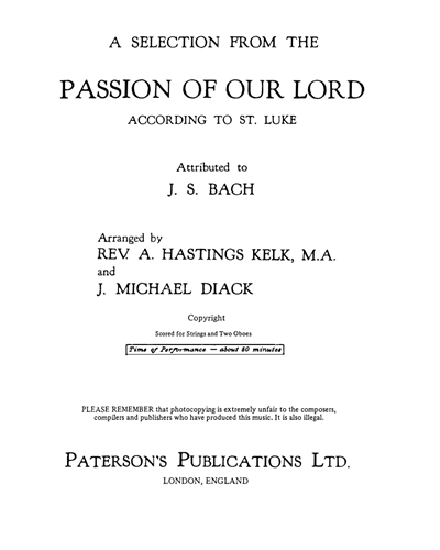 "A Selection from the ""Passion of Our Lord According to St. Luke"""