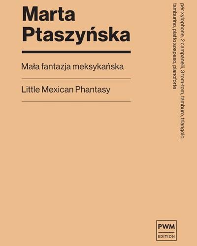 Little Mexican Phantasy
