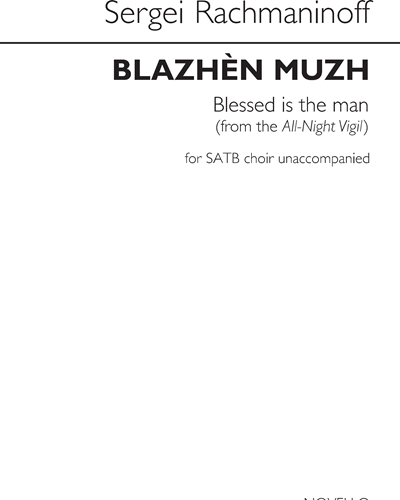 Blazhèn Muzh / Blessed is the Man (From the All-Night Vigil)