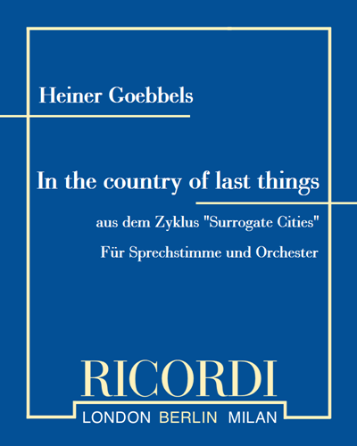 "In the country of last things (aus dem Zyklus ""Surrogate Cities"")"