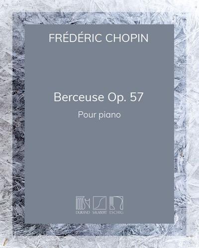 Berceuse Op. 57