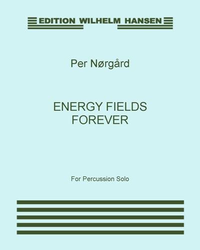 Energy Fields Forever