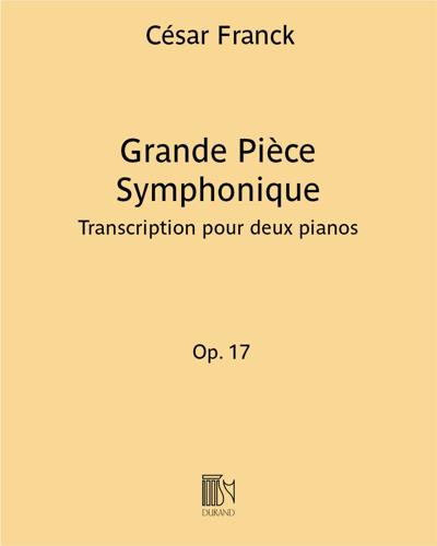 Grande Pièce Symphonique Op. 17 - Transcription pour deux pianos