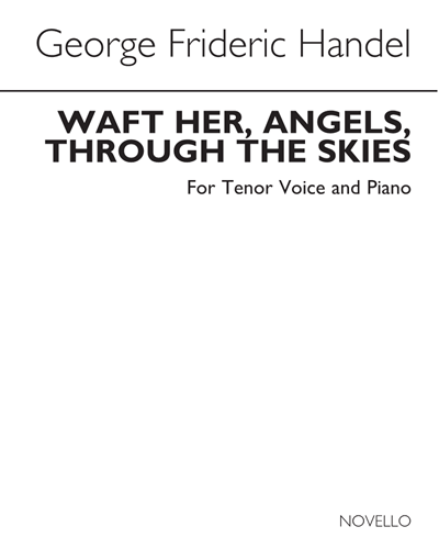 "Deeper, and Deeper Still"" & ""Waft Her, Angels, Through the Skies"