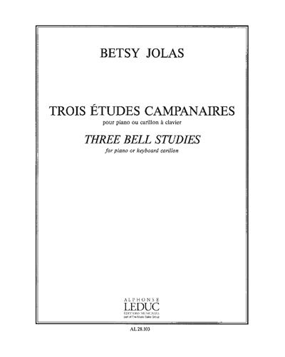 Trois Études Campanaires pour Piano ou Carillon à Clavier
