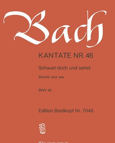 """Kantate BWV 46 """"Schauet doch und sehet"""""""