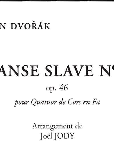 Danse slave, No.8, Op. 46, pour Quatuor de Cors en Fa