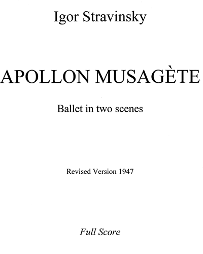 Apollon Musagète [Revised Version, 1947]