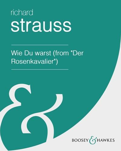 """Wie Du warst (from """"Der Rosenkavalier"""")"""