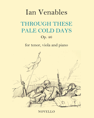 Through These Pale Cold Days, Op. 46