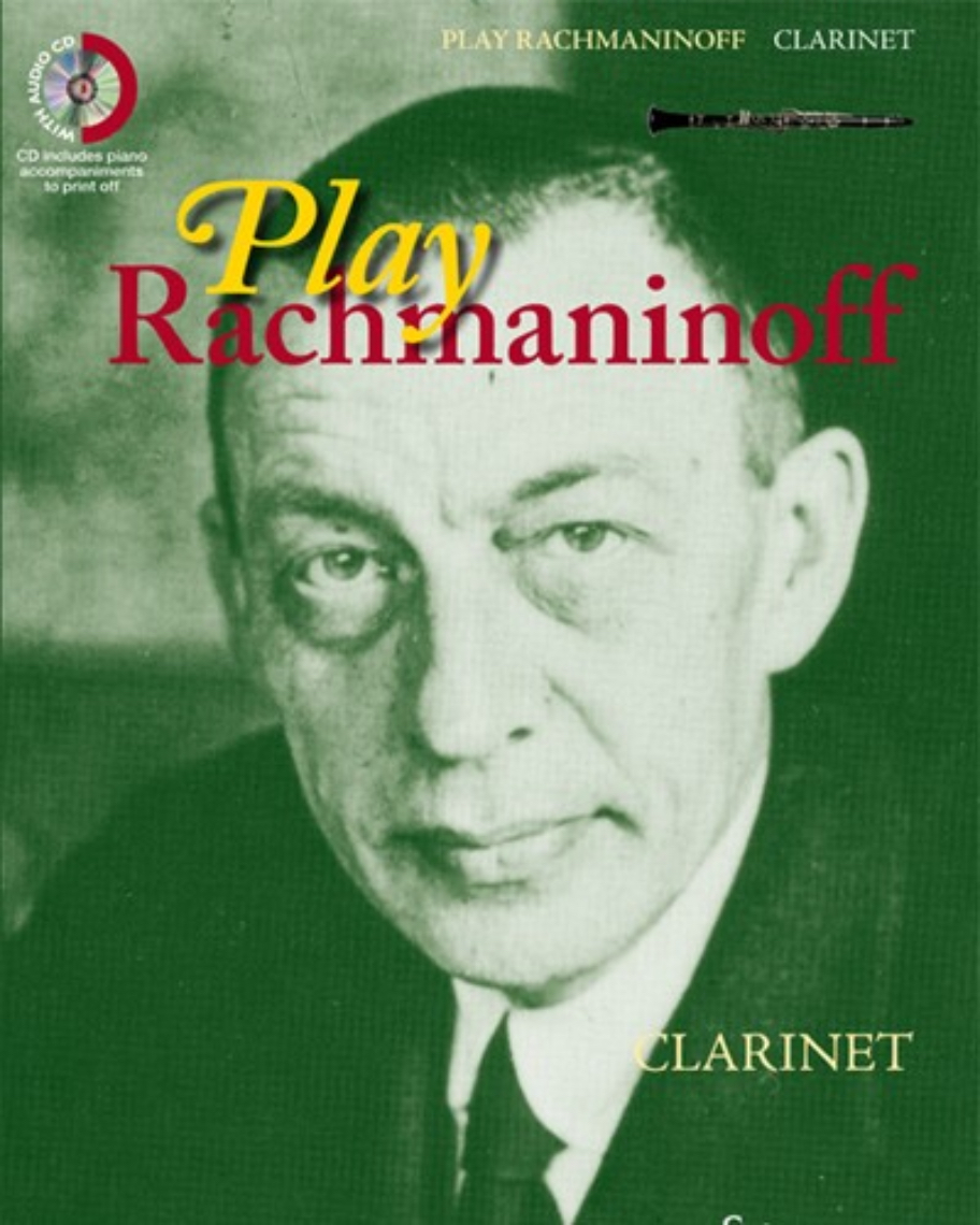 Play Rachmaninoff (for Clarinet)