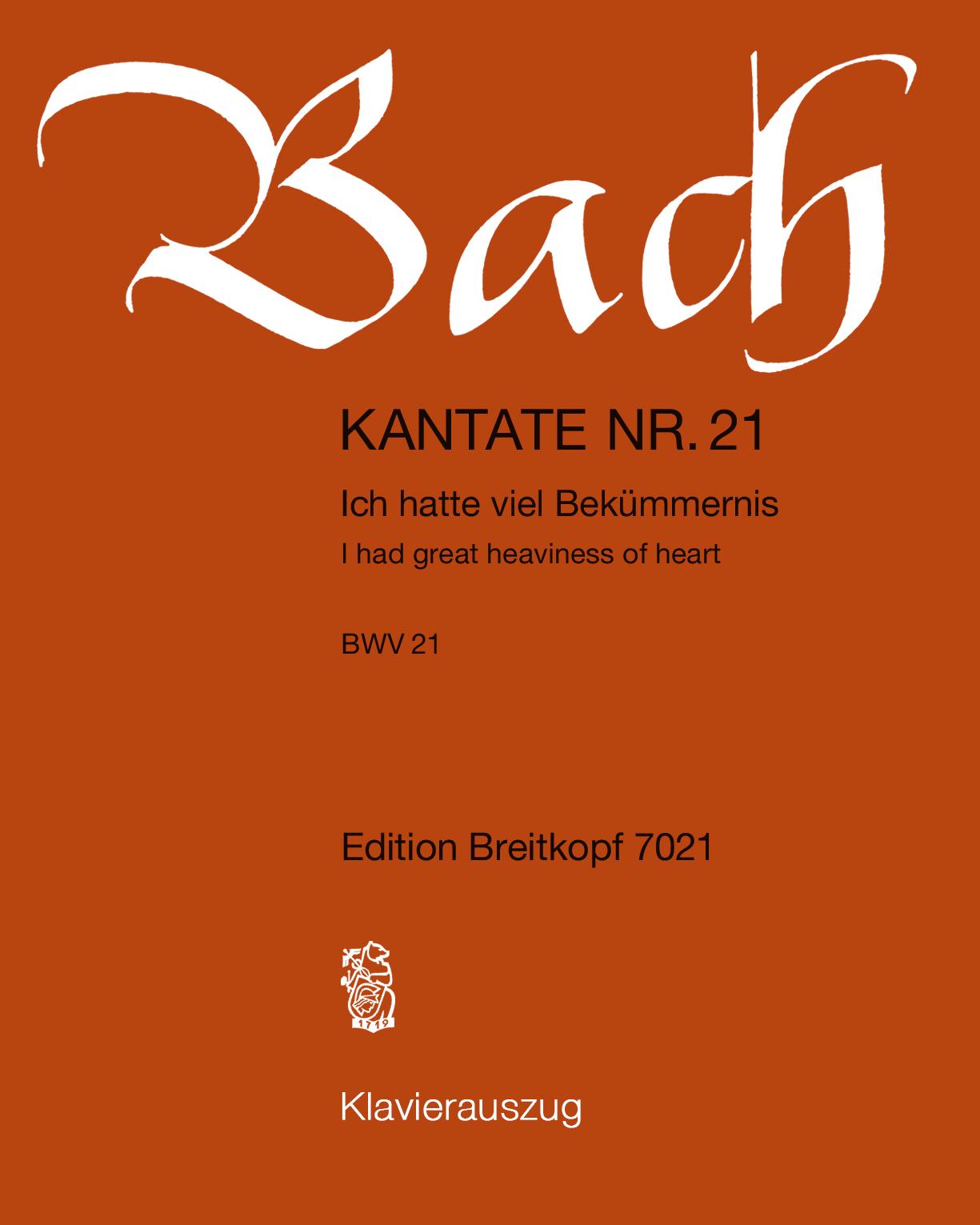 "Kantate BWV 21 ""Ich hatte viel Bekümmernis"""