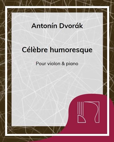 Célèbre humoresque Op. 101 n. 7