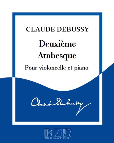 Deuxième Arabesque - Pour violoncelle et piano