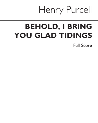 Behold, I bring you glad tidings