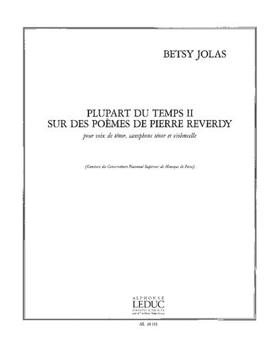 Plupart du Temps II (sur des Poèmes de Pierre Reverdy)