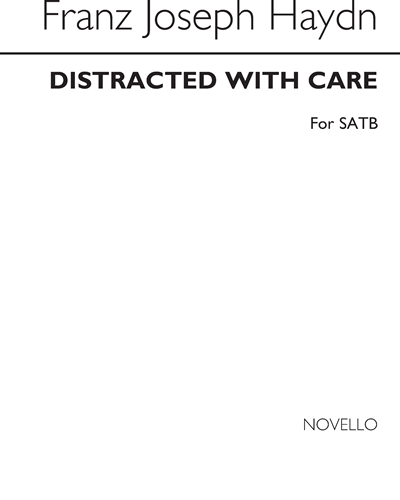 Distracted with Care for SATB